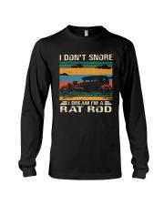 I Don't Snore Rat Rod Long Sleeve Tee thumbnail