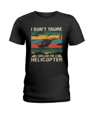 I Don't Snore Helicopter Ladies T-Shirt thumbnail