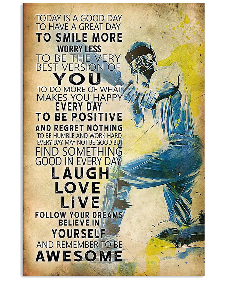Cricket Today Is A Good Day 11x17 Poster