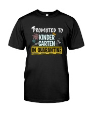 Kindergarten Promoted in quarantine Classic T-Shirt thumbnail