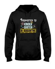Kindergarten Promoted in quarantine Hooded Sweatshirt thumbnail
