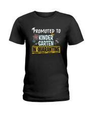 Kindergarten Promoted in quarantine Ladies T-Shirt thumbnail