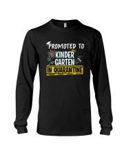 Kindergarten Promoted in quarantine Long Sleeve Tee thumbnail
