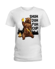 Shuh Duh Fuh Cup I Hate People  Ladies T-Shirt thumbnail