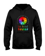 You Can Be Anything Be Kind Sign Hand Hooded Sweatshirt thumbnail