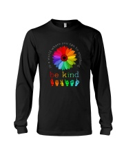 You Can Be Anything Be Kind Sign Hand Long Sleeve Tee thumbnail
