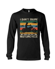 I Don't Snore Motorcycle Long Sleeve Tee thumbnail