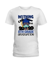 8th grade Boy Nothing Stop Ladies T-Shirt thumbnail