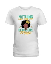 Nothing can stop me black magic Ladies T-Shirt thumbnail