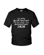 My 14th birthday the one where i was q Youth T-Shirt front