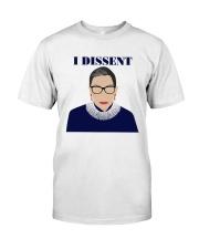 RBG I dissent Classic T-Shirt thumbnail