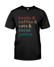 Books coffee cats social justice Classic T-Shirt front