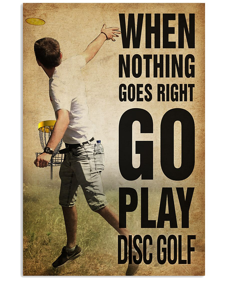 Disc Golf Nothing Goes Right 11x17 Poster