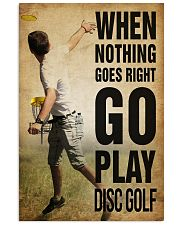 Disc Golf Nothing Goes Right 11x17 Poster front