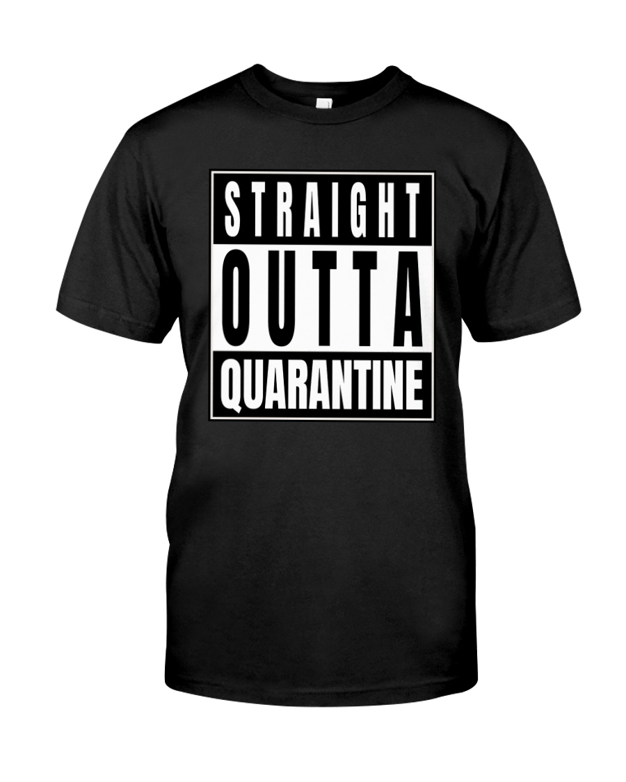 Straight Outta Quarantine Freedom Edition Classic T-Shirt
