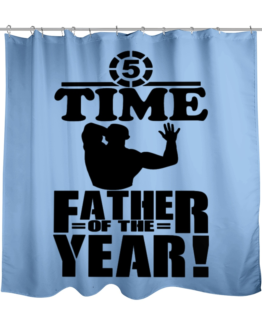 5 Time Father of the Year  Shower Curtain