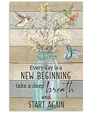 Hummingbird Everyday is a New Beginning 11x17 Poster front