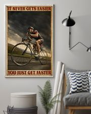 You Just Get Faster Cycling 16x24 Poster lifestyle-poster-1