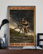 You Just Get Faster Cycling 16x24 Poster lifestyle-poster-2