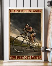 You Just Get Faster Cycling 16x24 Poster lifestyle-poster-4