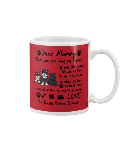 Miniature Schnauzer Thank You For Being My Mom