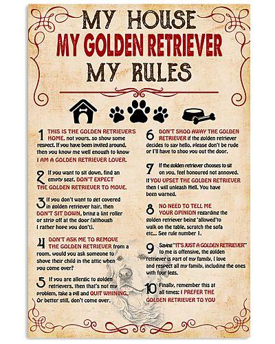 My Golden Retriever My House My Rules
