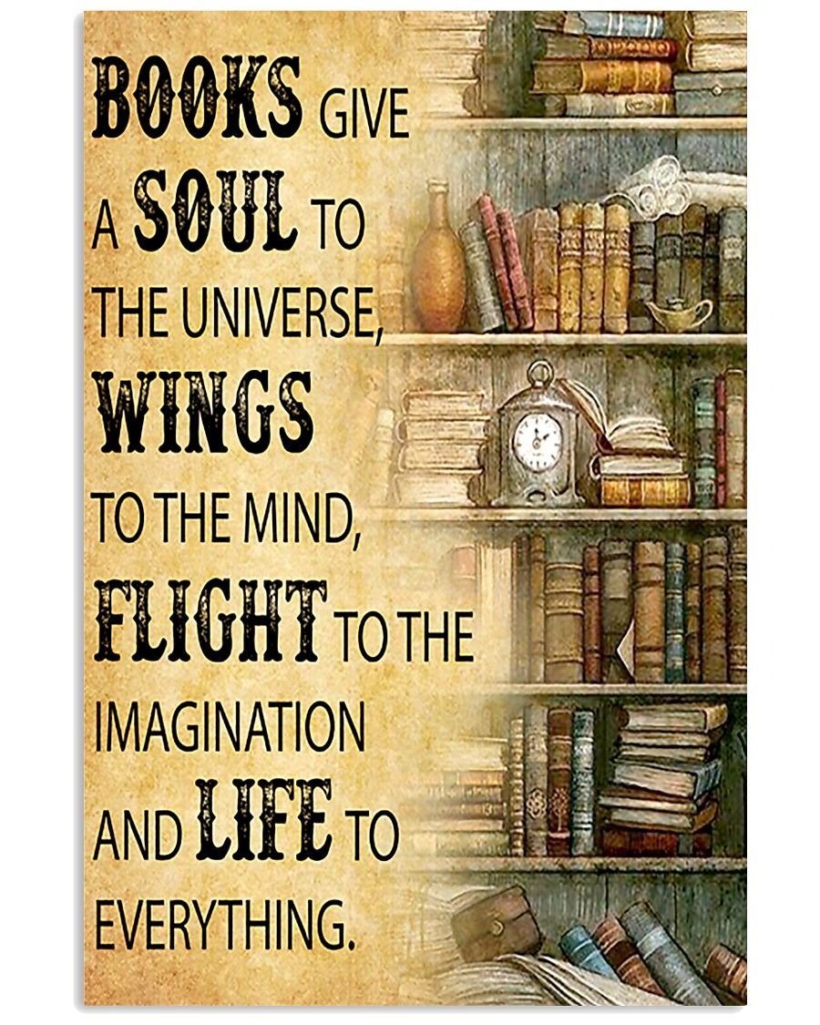 Books Give A Soul To The Universe Reading 16x24 Poster
