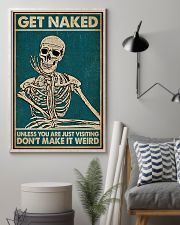 Unless You Are Just Visiting Skeleton 16x24 Poster lifestyle-poster-1