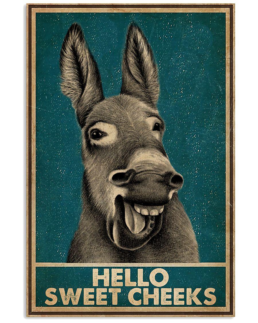 Hello Sweet Cheeks Laugh Donkey 16x24 Poster