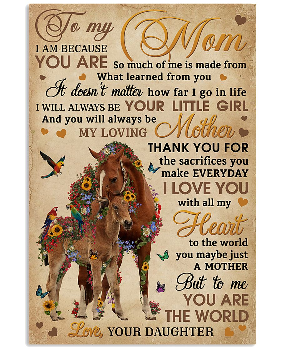 Daughter To Mom You Are The World Horse