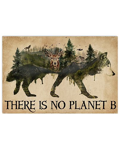 There Is No Planet B Natural Wolf