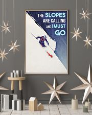 Skiing The Slopes Are Calling And I Must Go 16x24 Poster lifestyle-holiday-poster-1