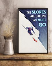 Skiing The Slopes Are Calling And I Must Go 16x24 Poster lifestyle-poster-3