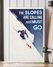 Skiing The Slopes Are Calling And I Must Go 16x24 Poster lifestyle-poster-4