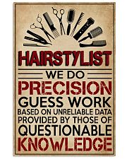 Hairstylist We Do Precision Guess Work 11x17 Poster front