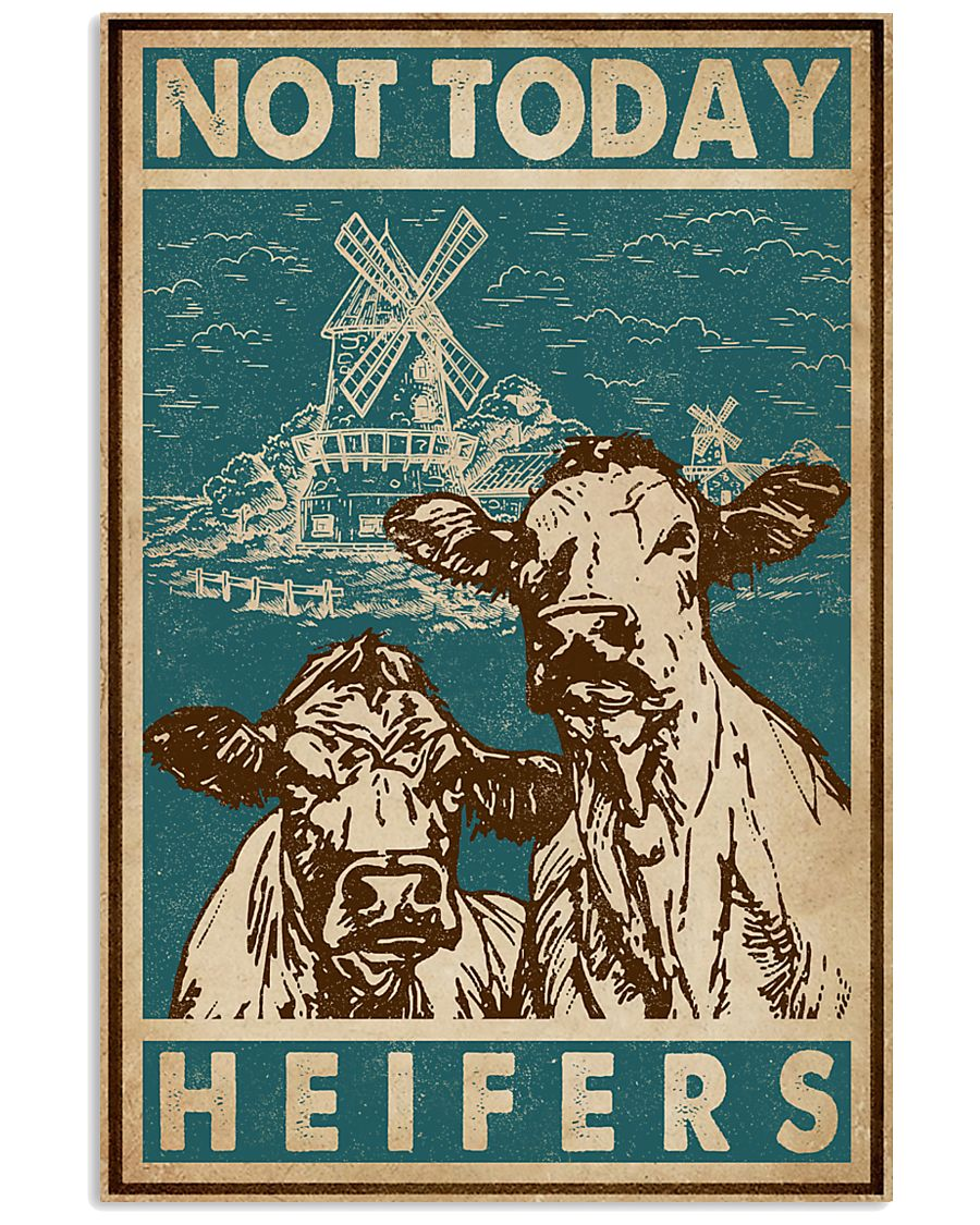 Retro Green Not Today Heifers 11x17 Poster