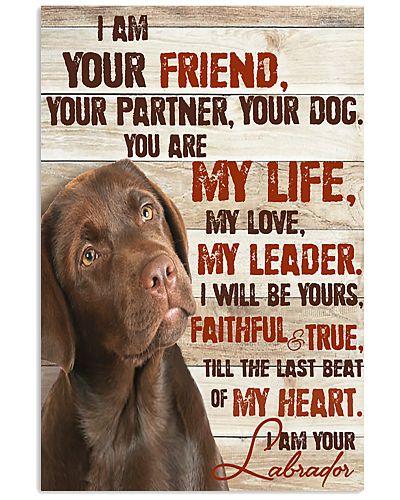 Chocolate Labrador I Am Your Friends