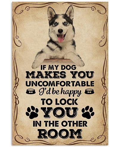 If My Dog Makes You Uncomfortable Husky