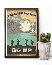 When Nothing Goes Right Trekking 11x17 Poster lifestyle-poster-8