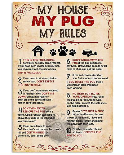 My Pug My House My Rules