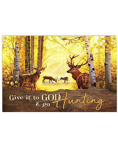 Deer Hunting Give It To Got
