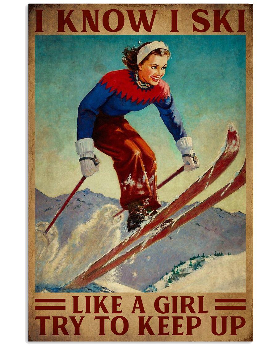 I Know I Ski Like A Girl 16x24 Poster