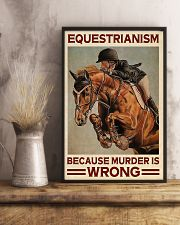 Equestrianism Because Murder Is Wrong 16x24 Poster lifestyle-poster-3