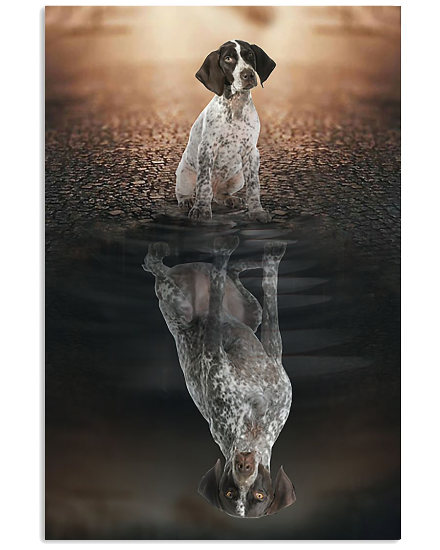 German Shorthaired Pointer Believe In Yourself 11x17 Poster