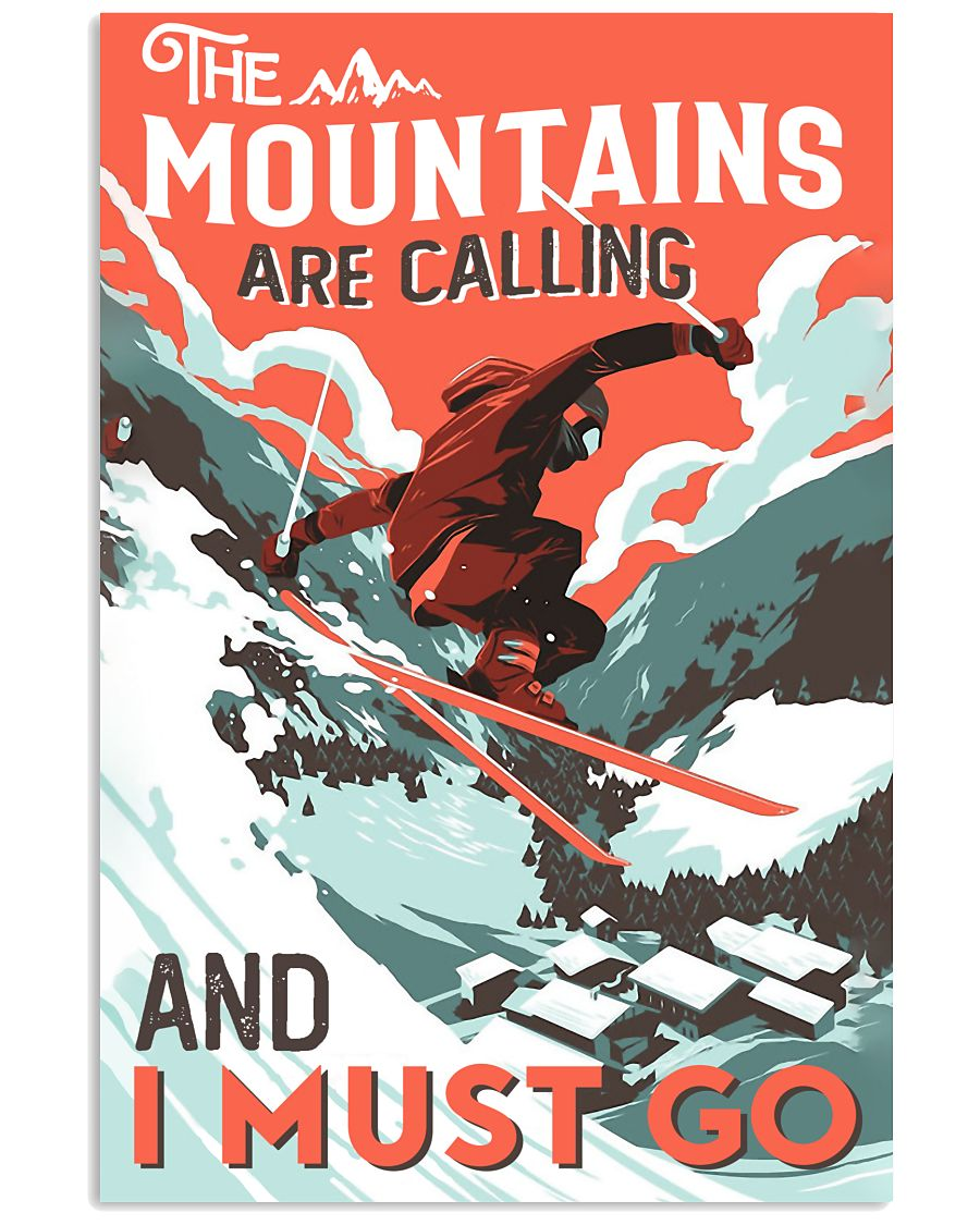 The Mountains Are Calling Skiing 16x24 Poster