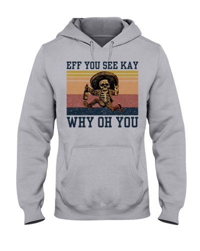 Eff You See Kay Why Oh You Skeleton