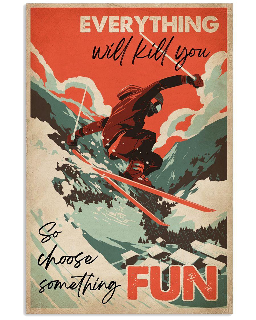 Choose Something Fun Skiing 16x24 Poster