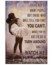 Watch Me Ballet Black Girl 11x17 Poster front