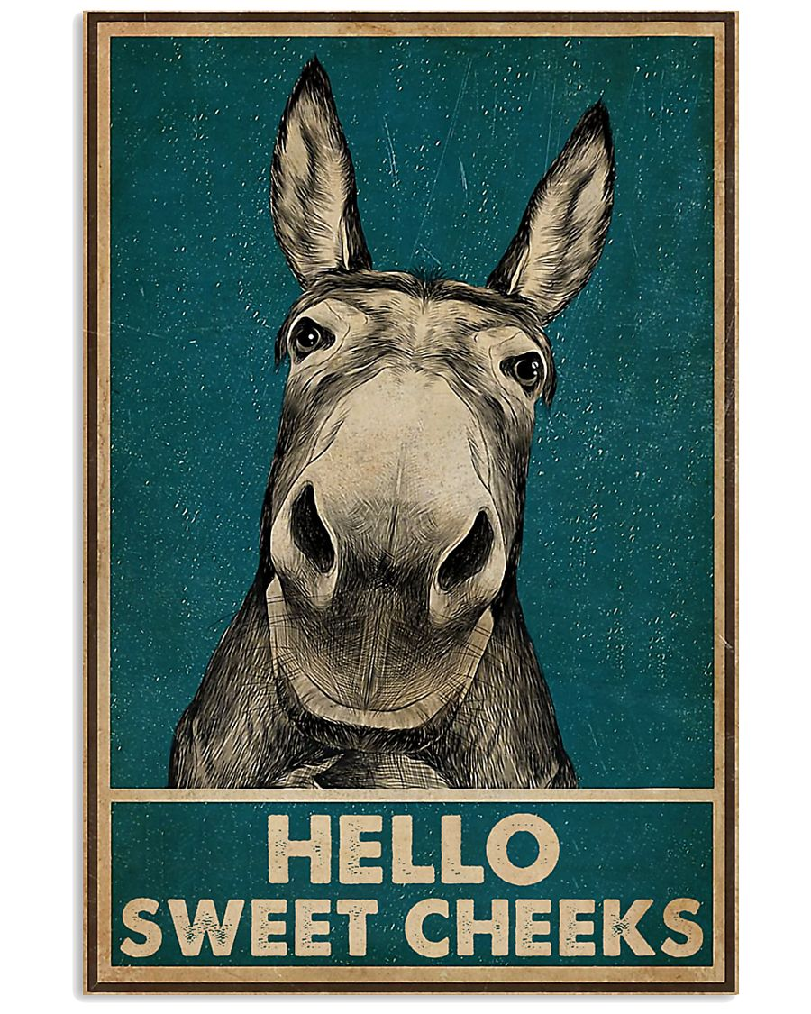 Hello Sweet Cheeks Donkey 16x24 Poster