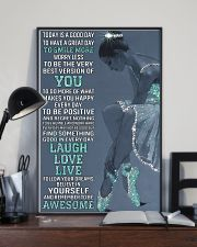Today Is A Good Day Ballet 16x24 Poster lifestyle-poster-2